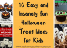 9 Easy Insanely Fun Halloween Treat Ideas for Kids that they will ...