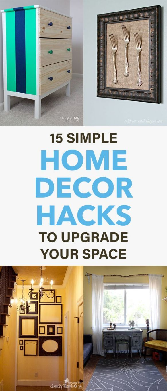 9 Simple Home Decor Hacks To Upgrade Your Space | Home decor ..