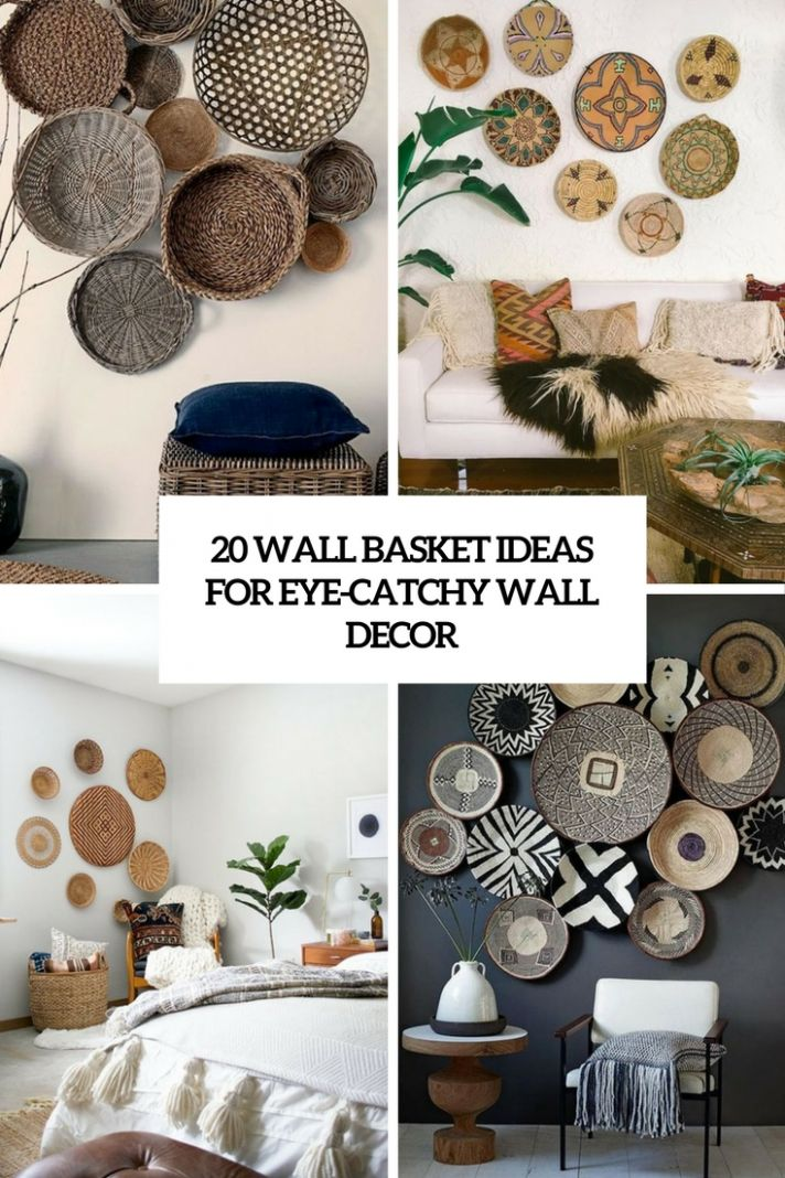 9 Wall Basket Ideas For Eye-Catchy Wall Décor - Shelterness - wall decor ideas south africa