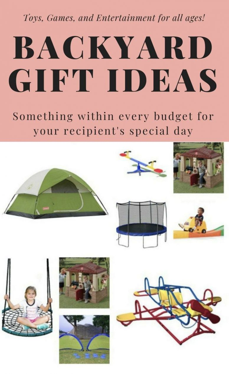 Backyard Gift Ideas for Kids of All Ages (and All Budgets) (With ...