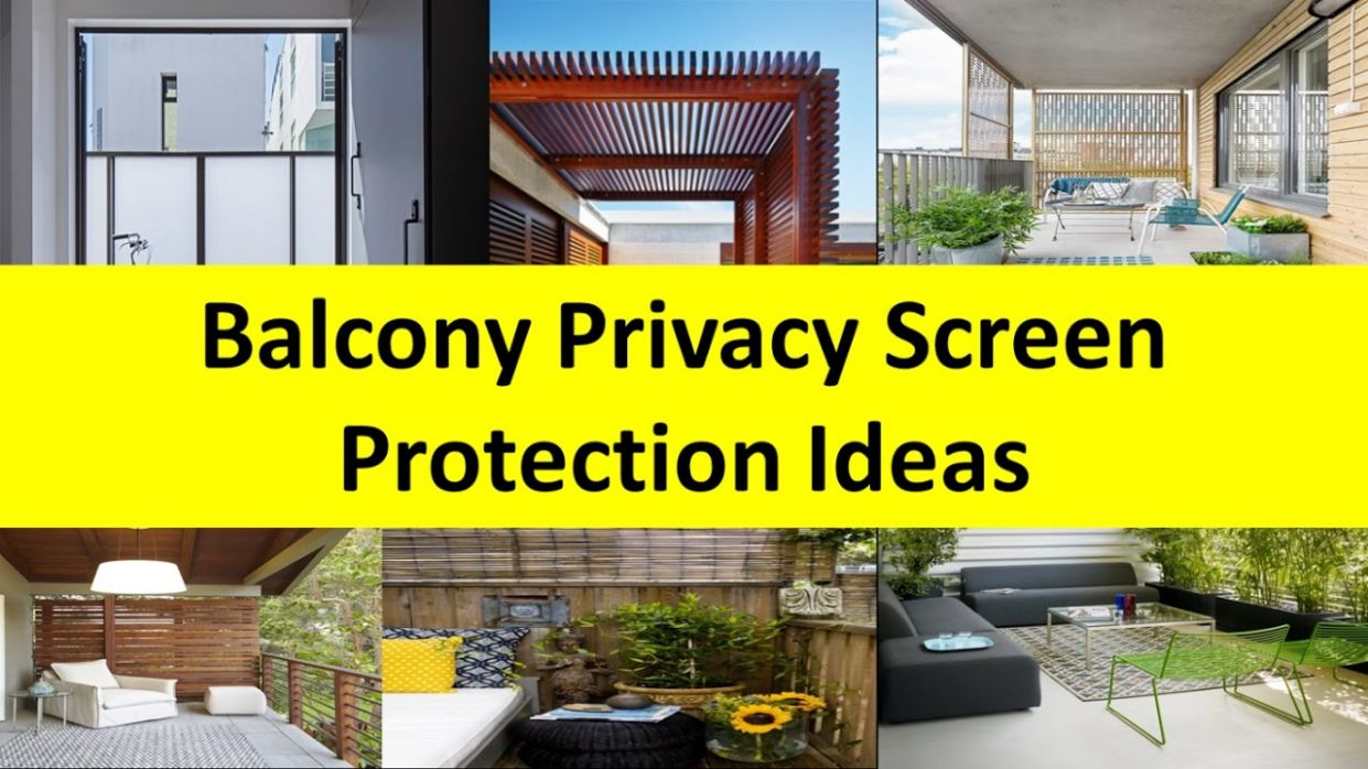 Balcony Privacy Screen Protection Design Ideas