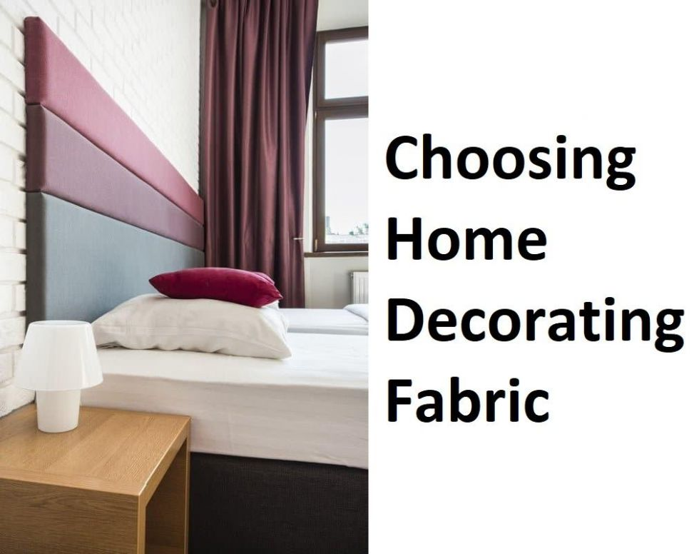 Choosing Home Decorating Fabric – CoolRoma Online Shop - home decor fabric