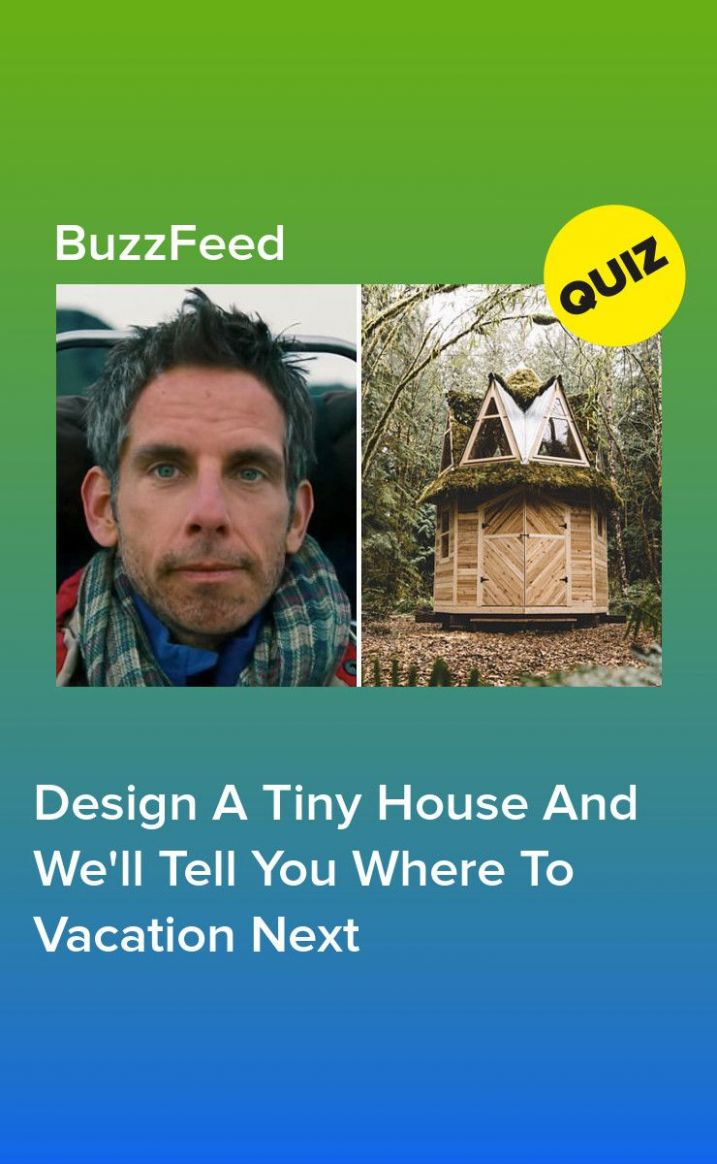 Design Your Tiny Dream Home And We'll Reveal Where To Vacation ...