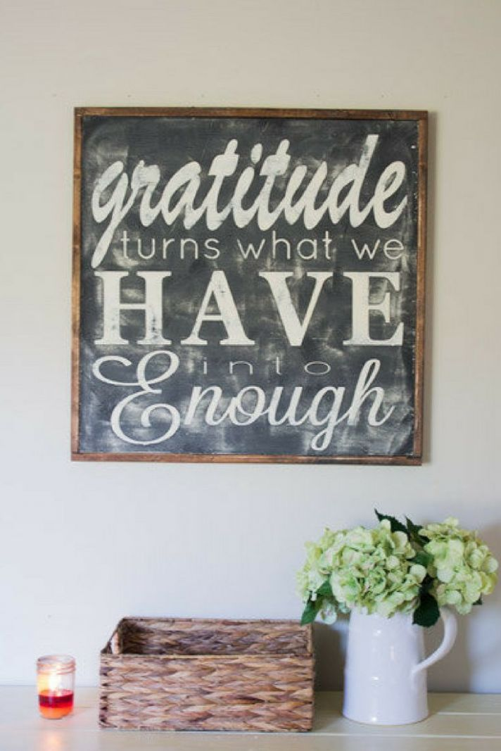 Gratitude turns what we have into enough - LOVE this quote! wood ...