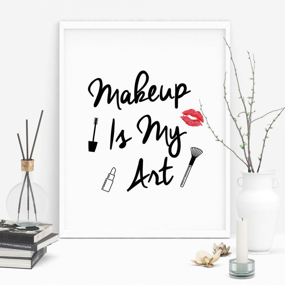 Makeup Is My Art Digital Download Quotes, Makeup Artist Wall Art ...