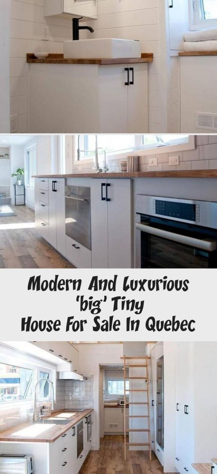 Modern And Luxurious 'big' Tiny House For Sale In Quebec in 8 ...