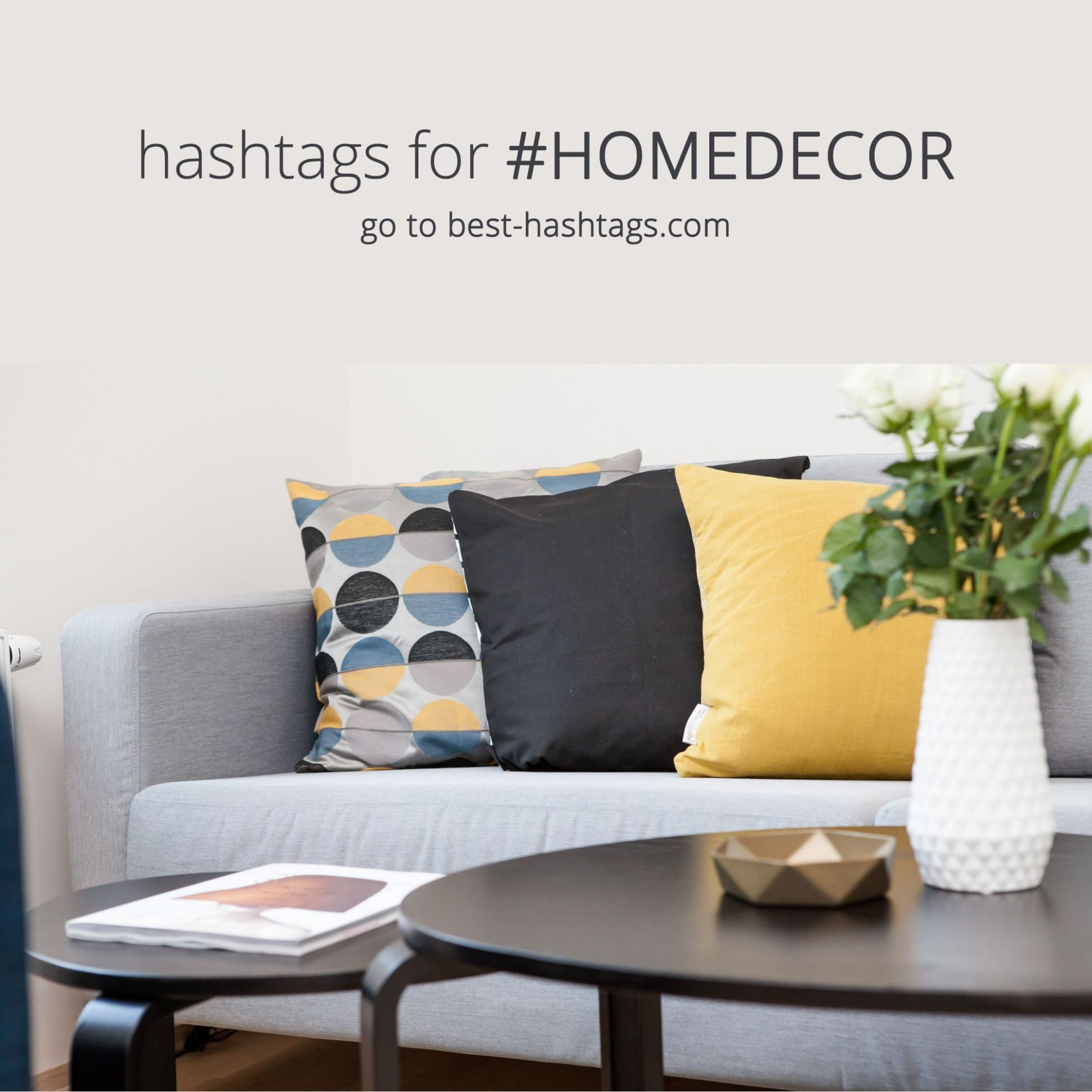 Most popular instagram hashtags used with homedecor (With images ..