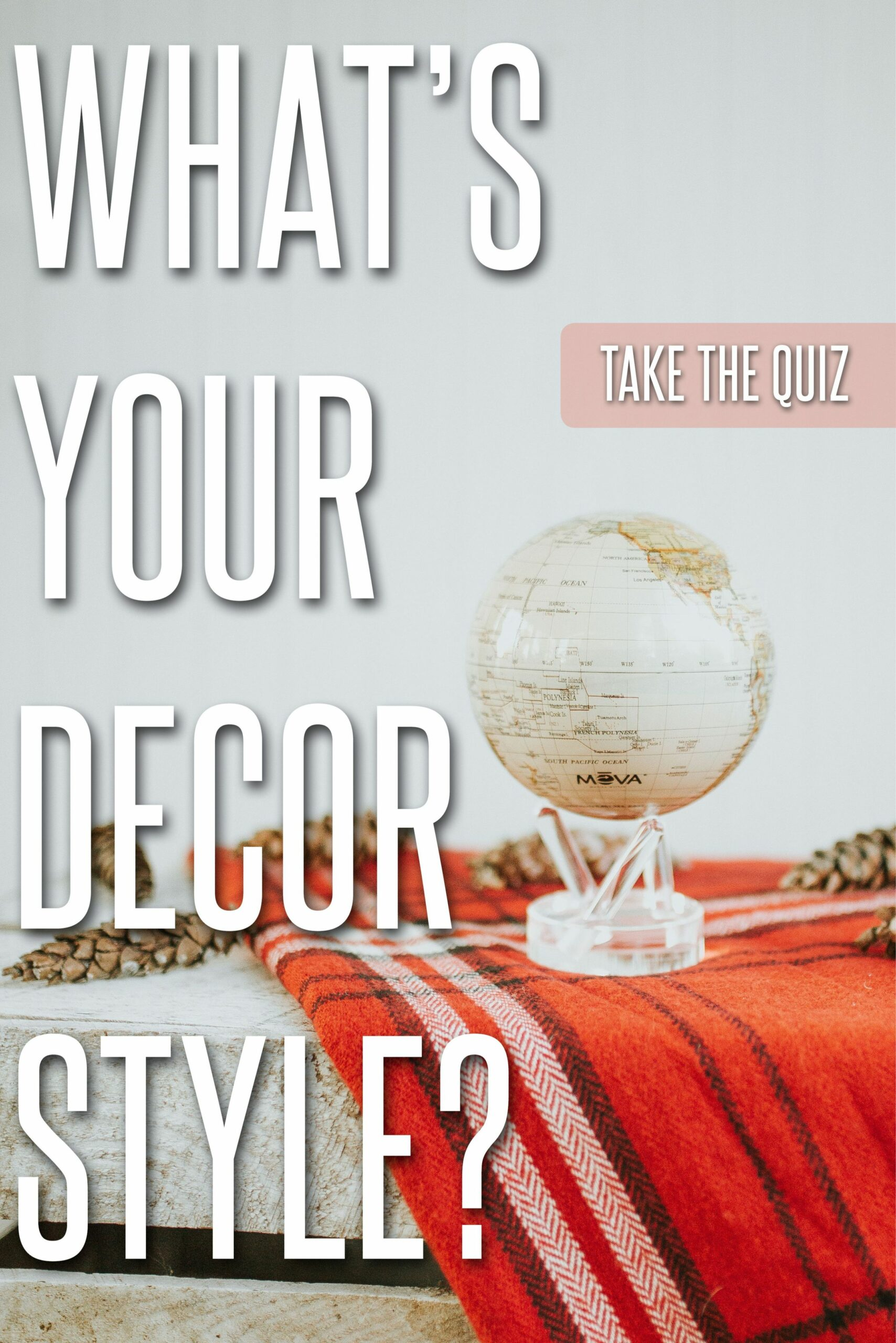 MOVA Home Decor Quiz: What's Your Decor Style? | Aesthetic quiz ...