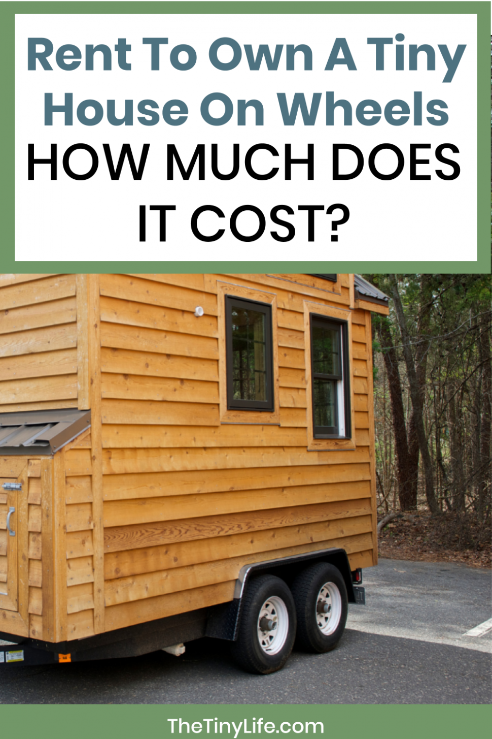 Rent To Own A Tiny House On Wheels: How Much Does It Cost | House ..