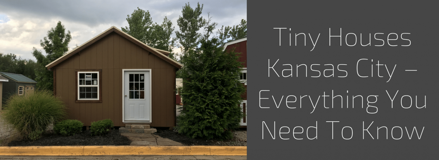 Tiny Houses Kansas City - Everything You Need To Know > Classic ...
