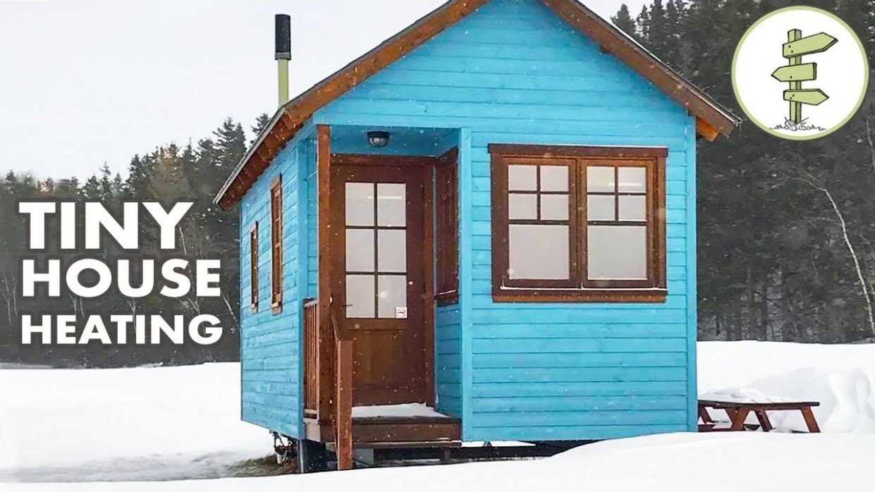 Top 11 Tiny House Heating Options for Winter Living - Off Grid & On Grid